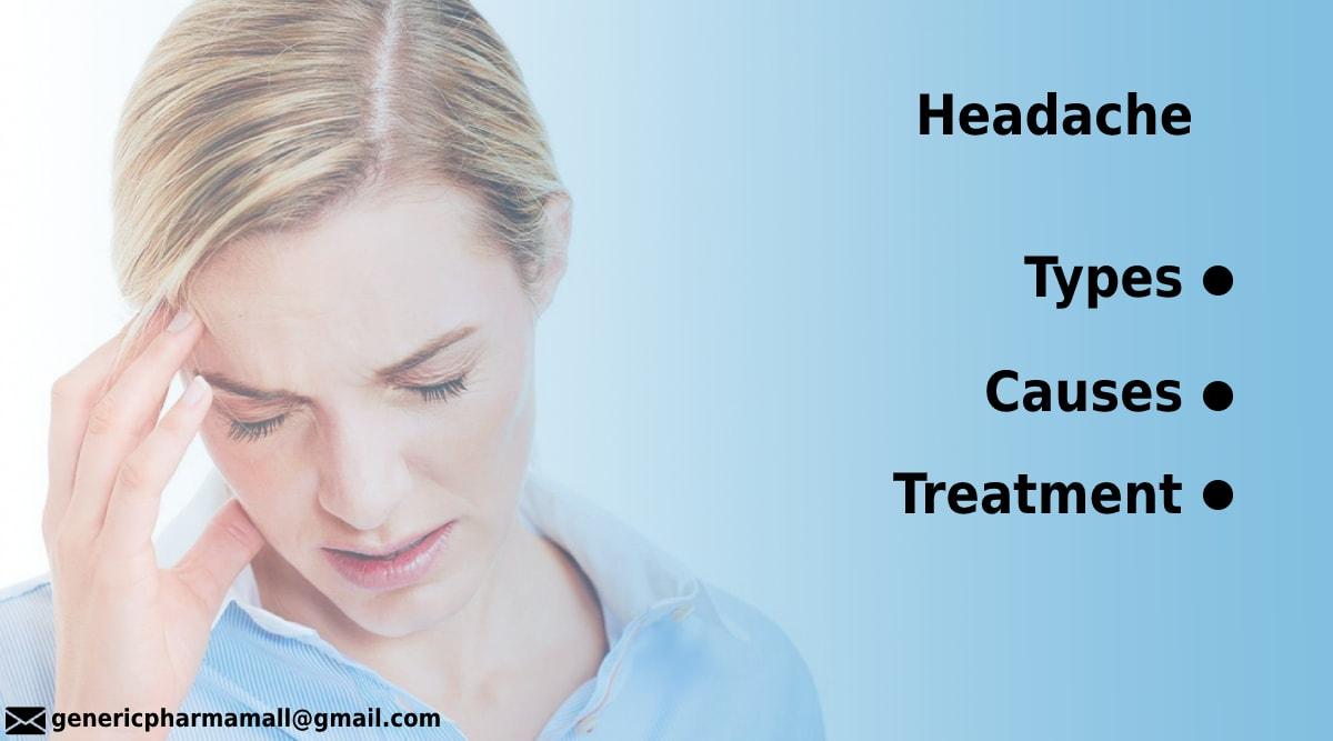 Headache | Types | Causes | Treatment